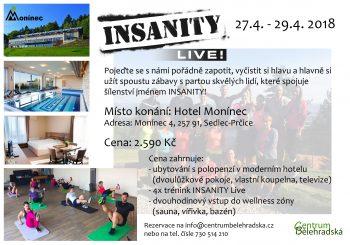INSANITY Live v Hotelu Monínec